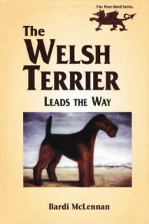 The Welsh Terrier Leads the Way (The Pure Bred Series)