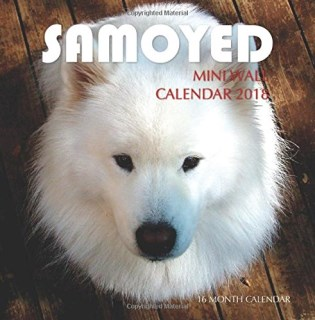 Samoyed Mini Wall Calendar 2018: 16 Month Calendar