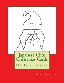 Japanese Chin Christmas Cards: Do It Yourself