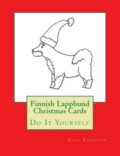 Finnish Lapphund Christmas Cards: Do It Yourself
