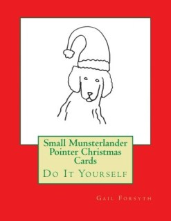 Small Munsterlander Pointer Christmas Cards: Do It Yourself