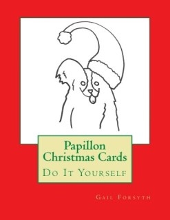 Papillon Christmas Cards: Do It Yourself