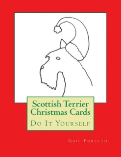Scottish Terrier Christmas Cards: Do It Yourself