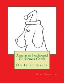 American Foxhound Christmas Cards: Do It Yourself