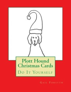 Plott Hound Christmas Cards: Do It Yourself