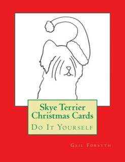 Skye Terrier Christmas Cards: Do It Yourself