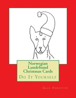 Norwegian Lundehund Christmas Cards: Do It Yourself