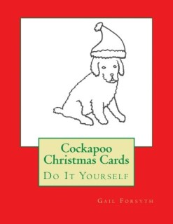 Cockapoo Christmas Cards: Do It Yourself