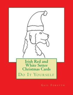 Irish Red and White Setter Christmas Cards: Do It Yourself