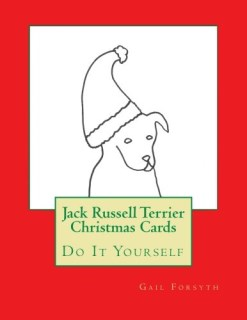 Jack Russell Terrier Christmas Cards: Do It Yourself