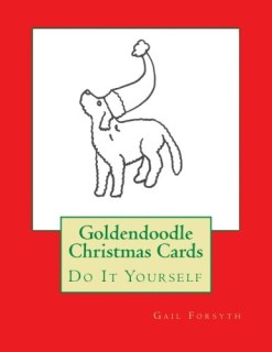 Goldendoodle Christmas Cards: Do It Yourself