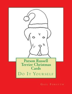 Parson Russell Terrier Christmas Cards: Do It Yourself