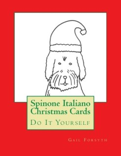 Spinone Italiano Christmas Cards: Do It Yourself