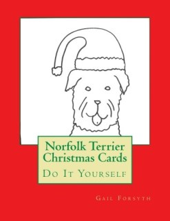 Norfolk Terrier Christmas Cards: Do It Yourself
