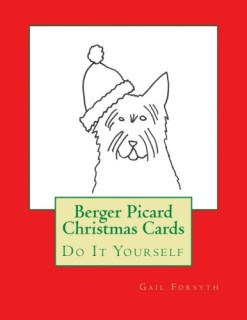 Berger Picard Christmas Cards: Do It Yourself