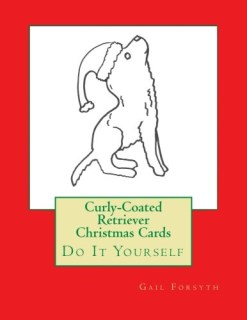 Curly-Coated Retriever Christmas Cards: Do It Yourself