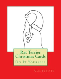 Rat Terrier Christmas Cards: Do It Yourself