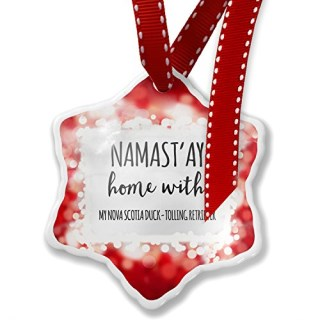 Christmas Ornament Namast'ay Home With My Nova Scotia Duck-Tolling Retriever Simple Sayings, red - Neonblond