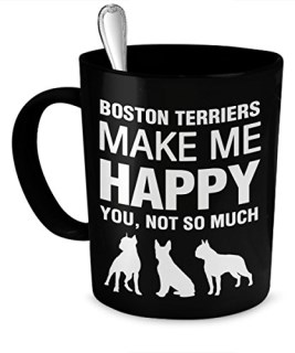 Boston Terrier Mug - Boston Terrier Coffee Mug - Boston Terriers Make Me Happy - Boston Terrier Gifts