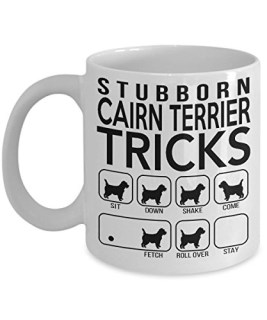 Stubborn Cairn Terrier Tricks - Awesome Dog Fetching Mug - Best Dog Trainer Cup Ever - Funny Coffee Cairn Terrier Mug - Perfect Idea Fetch Gift