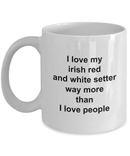 Irish Red And White Setter Mug - Irish Red And White Setter Lover Gift - I Love My Dog More Than People - Funny Pet Dog Coffee Cup Accessories