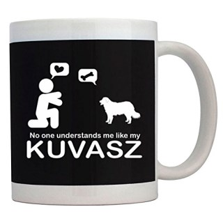 Teeburon NO ONE UNDERSTANDS ME LIKE MY Kuvasz Mug