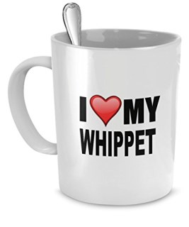 Whippet Mug - I Love My Whippet - Whippet Lover Gifts- Dog Lover Gifts- Whippet Coffee Mug by DogsMakeMeHappy