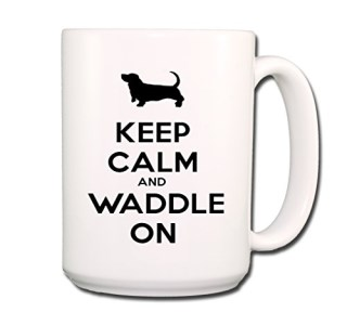 Basset Hound Keep Calm and Waddle On Coffee Tea Mug 15 oz