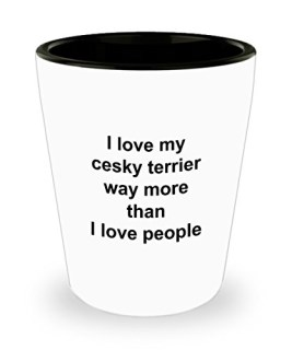 Cesky Terrier Mug - Cesky Terrier Lover Gift - I Love My Dog More Than People - Funny Pet Dog Shot Glass Accessories