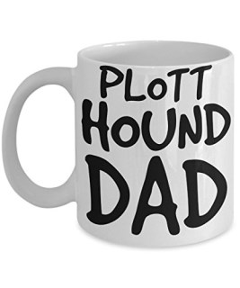 Plott Hound Dad Mug - White 11oz Ceramic Tea Coffee Cup - Perfect For Travel And Gifts