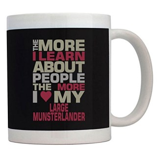 Teeburon THE MORE I LEARN ABOUT PEOPLE THE MORE I LOVE MY Large Munsterlander Mug