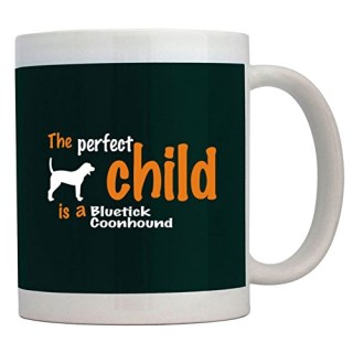 Teeburon THE PERFECT CHILD IS A Bluetick Coonhound Mug