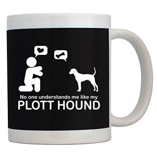 Teeburon NO ONE UNDERSTANDS ME LIKE MY Plott Hound Mug