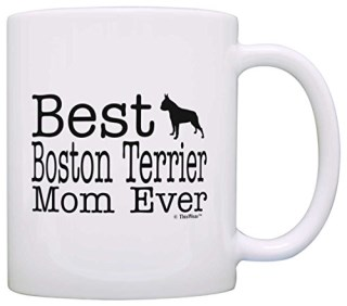 Dog Lover Gifts Best Boston Terrier Mom Ever Animal Pet Owner Rescue Gift Coffee Mug Tea Cup White