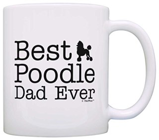 Dog Lover Mug Best Poodle Dad Ever Dog Puppy Supplies Gift Coffee Mug Tea Cup White