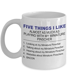 Miniature Pinscher Mug - Five Thing I Like About My Miniature Pinscher - 11 Oz Ceramic Coffee Mug