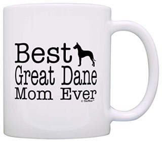 Dog Lover Mug Best Great Dane Mom Ever Dog Puppy Supplies Gift Coffee Mug Tea Cup White