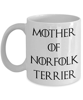 Norfolk Terrier Mug - Norfolk Terrier Gifts - Norfolk Terrier Dog - Mother Of Norfolk Terrier - Mother Of Dragons