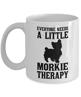 Everyone Needs A Little Morkie Therapy Mug, White, 11 oz - Unique Gifts By huMUGous