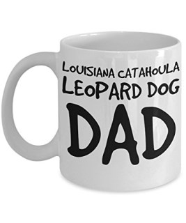 Louisiana Catahoula Leopard Dog Dad Mug - White 11oz Ceramic Tea Coffee Cup - Perfect For Travel And Gifts