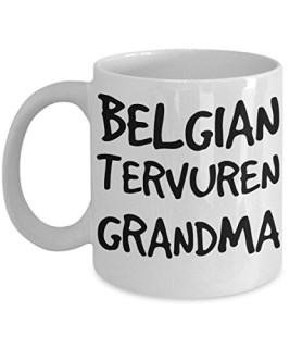 Belgian Tervuren Grandma Mug - White 11oz Ceramic Tea Coffee Cup - Perfect For Travel And Gifts