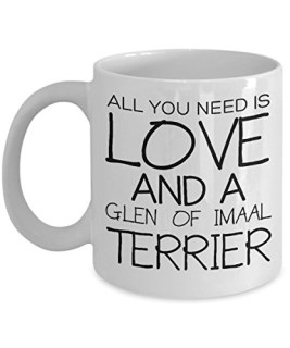 Funny Glen Of Imaal Terrier 11oz Coffee Mug - Love Dog - Unique Gift For Men and Women Pet Lovers