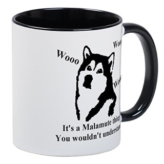 CafePress - It's A Malamute Thing.. - Unique Coffee Mug, Coffee Cup