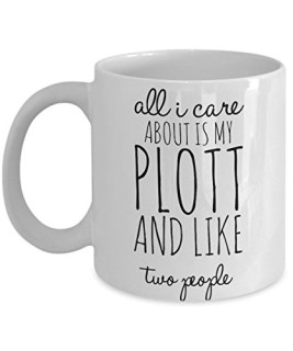 Plott Hound Mug - All I Care About Is My Plott And Like Two People - Plott Lover Gift - Unique 11 oz Ceramic Coffee or Tea Cup for Plott Mom