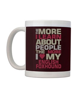Idakoos - I LEARN ABOUT PEOPLE THE MORE I LOVE MY English Foxhound - Mug