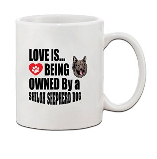 SHILOH SHEPHERD DOGDOG Love is Being Owned Ceramic Coffee Tea Mug Cup 11 Oz - Holiday Christmas Hanukkah Gift for Men & Women