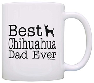 Dog Lover Mug Best Chihuahua Dad Ever Dog Puppy Supplies Gift Coffee Mug Tea Cup White