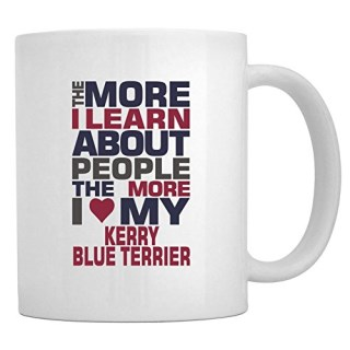 Teeburon THE MORE I LEARN ABOUT PEOPLE THE MORE I LOVE MY Kerry Blue Terrier Mug