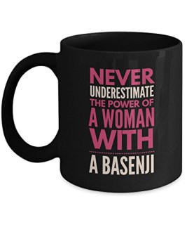 Never Underestimate The Power of a Woman with a Basenji Mug - Black Coffee Cup - Dog Lover Gifts and Accessories