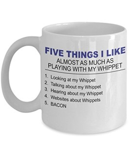 Whippet Mug - Five Thing I Like About My Whippet - 11 Oz Ceramic Coffee Mug - Whippet Gifts